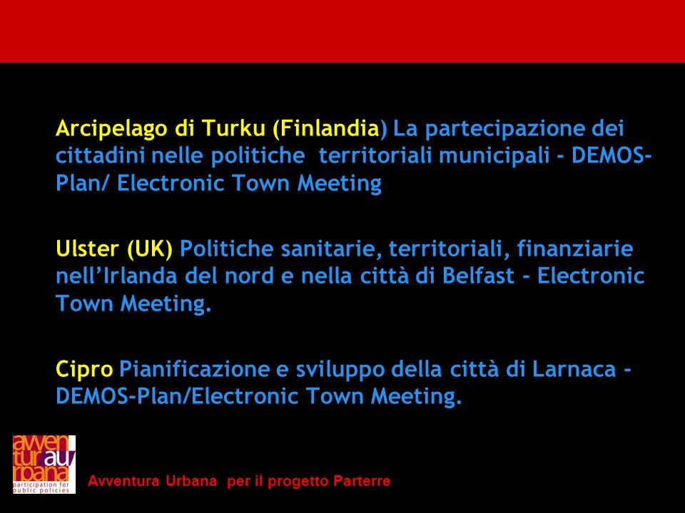 Arcipelago di Turku (Finlandia) La partecipazione dei cittadini nelle politiche territoriali municipali - DEMOS-Plan/ Electronic Town Meeting