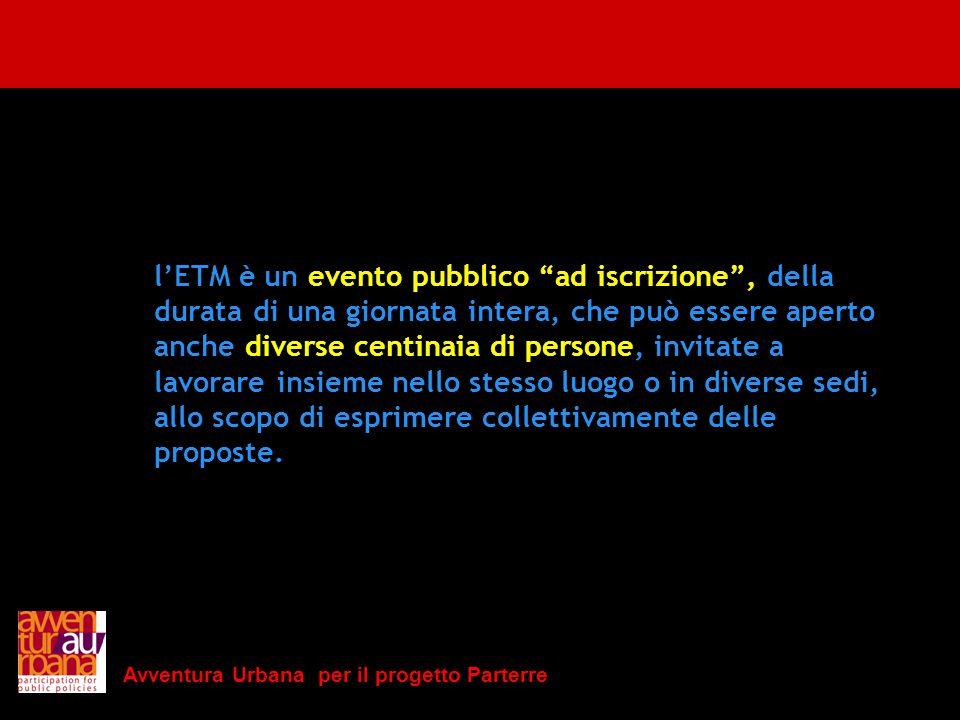 l'ETM è un evento pubblico ad iscrizione , della
