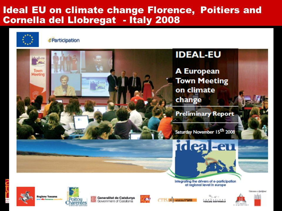 Ideal EU on climate change Florence, Poitiers and Cornella del Llobregat - Italy 2008