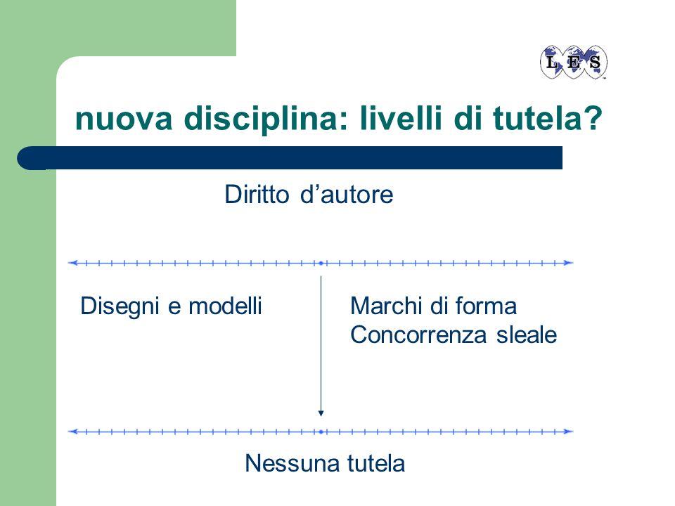 nuova disciplina: livelli di tutela
