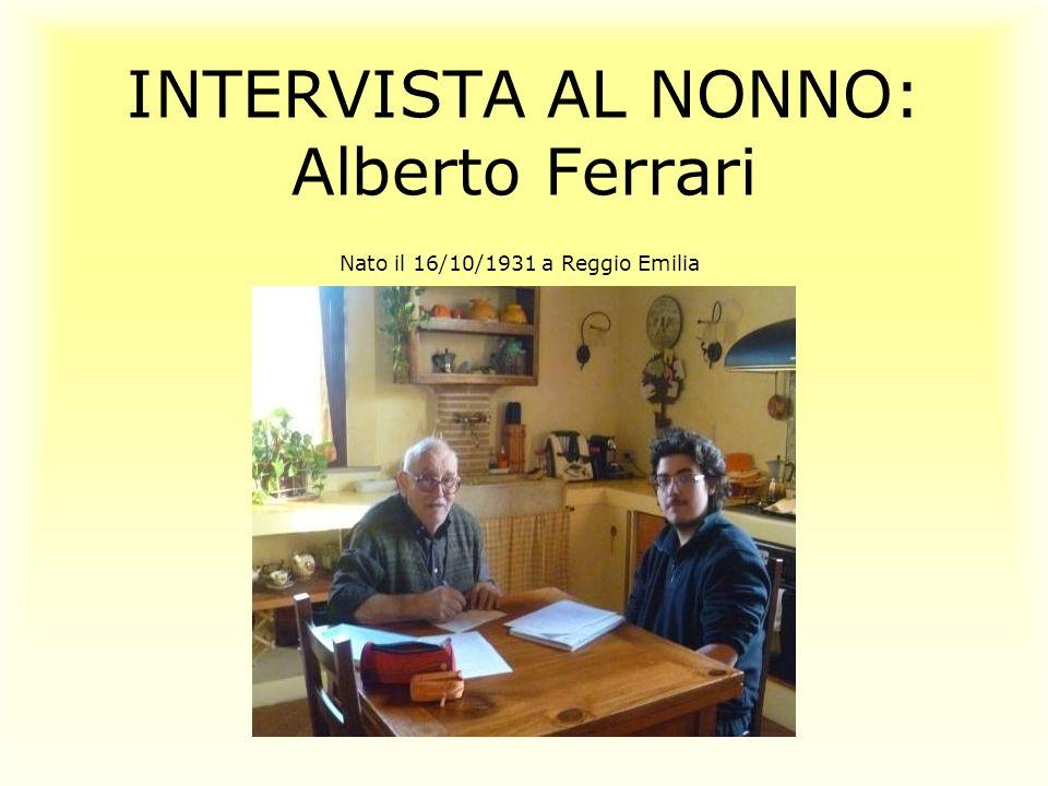 INTERVISTA AL NONNO: Alberto Ferrari