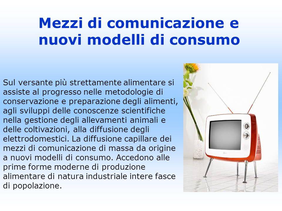 Mezzi di comunicazione e nuovi modelli di consumo