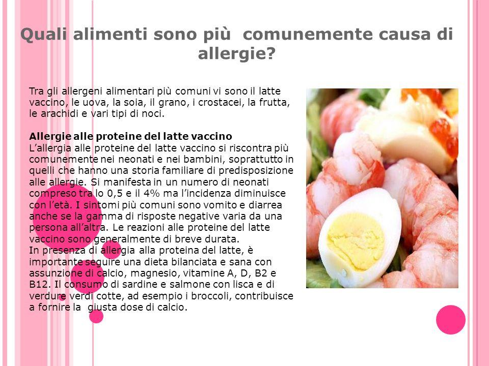 Quali alimenti sono più comunemente causa di allergie