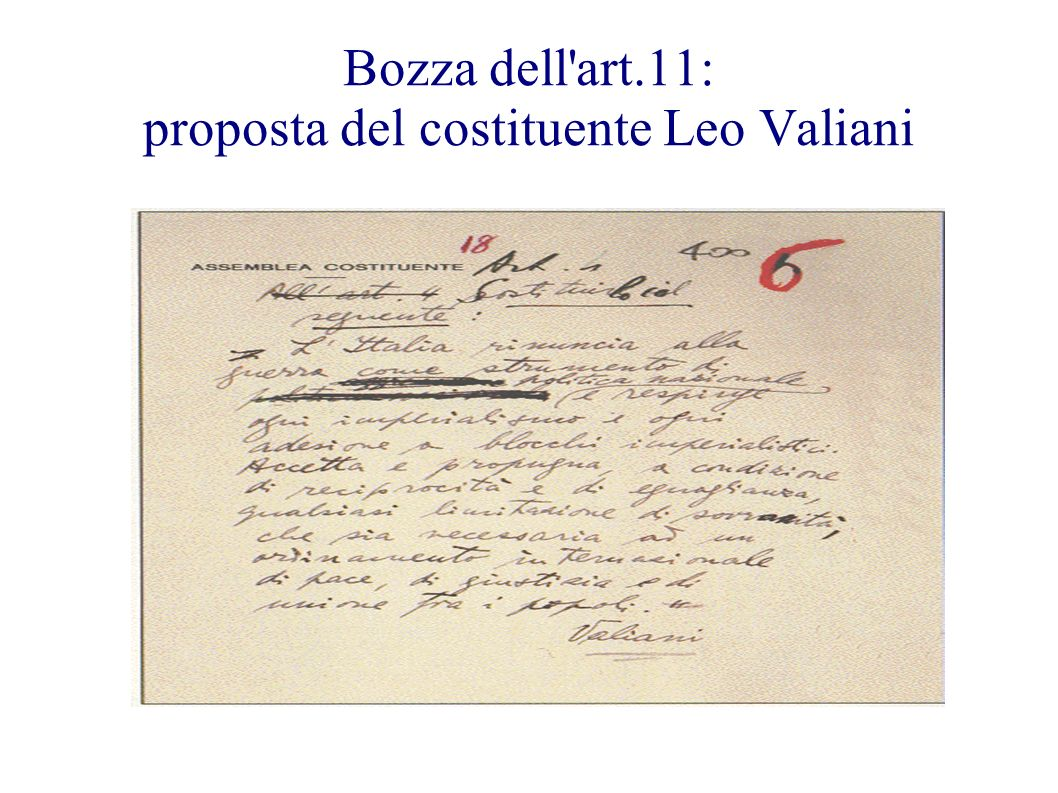Bozza dell art.11: proposta del costituente Leo Valiani