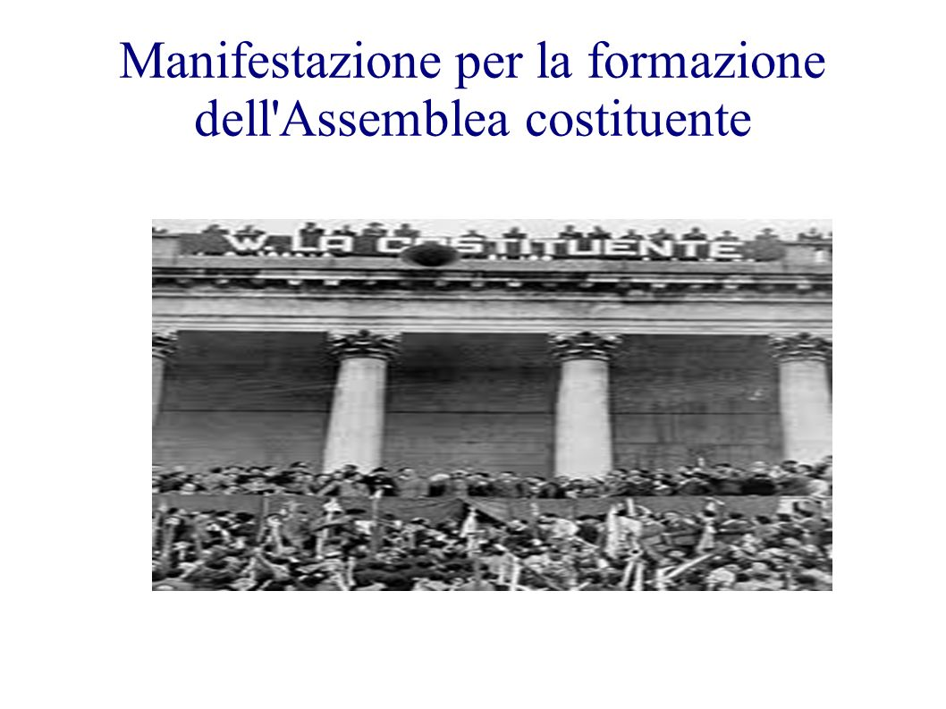 Manifestazione per la formazione dell Assemblea costituente