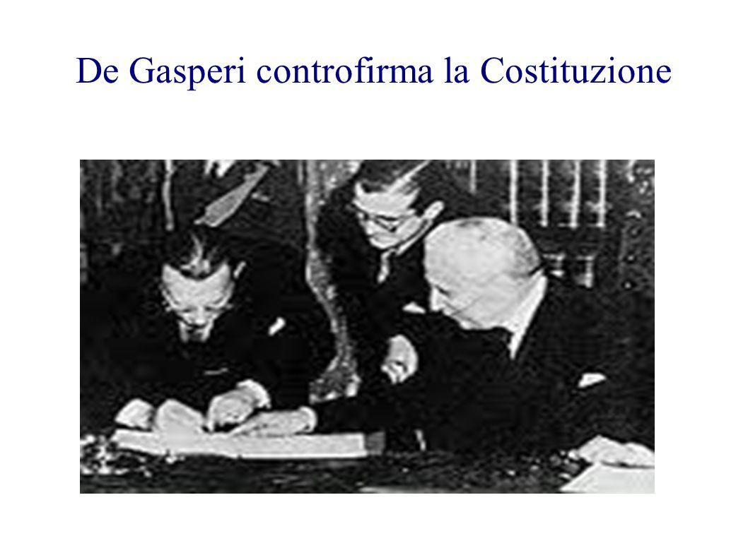 De Gasperi controfirma la Costituzione