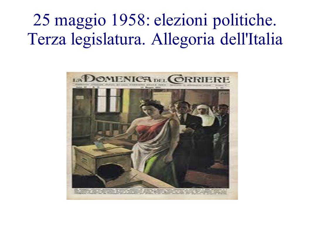 25 maggio 1958: elezioni politiche. Terza legislatura