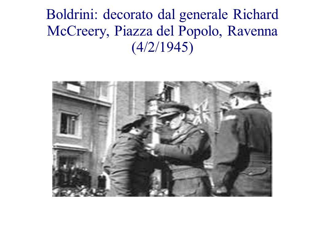 Boldrini: decorato dal generale Richard McCreery, Piazza del Popolo, Ravenna (4/2/1945)