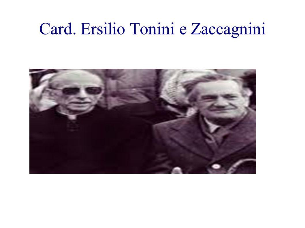 Card. Ersilio Tonini e Zaccagnini