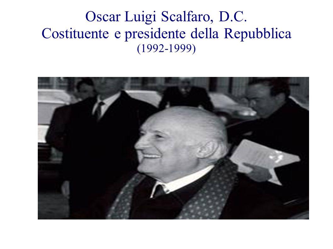 Oscar Luigi Scalfaro, D. C