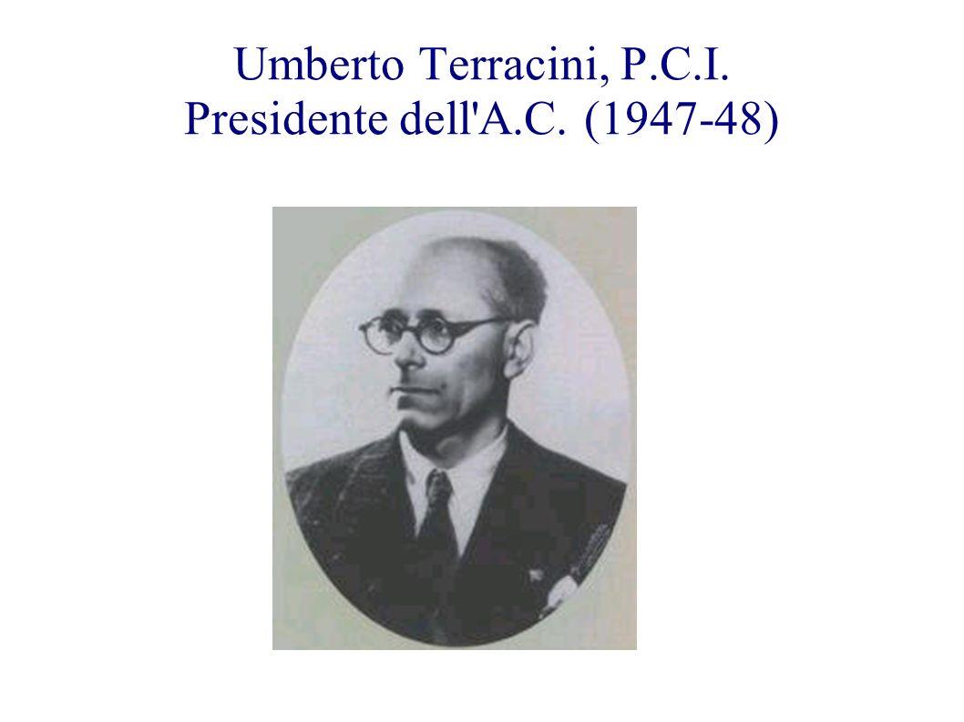Umberto Terracini, P.C.I. Presidente dell A.C. (1947-48)