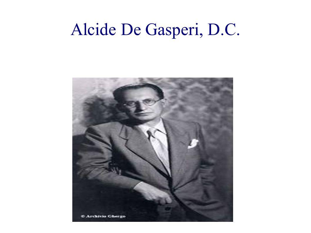 Alcide De Gasperi, D.C.