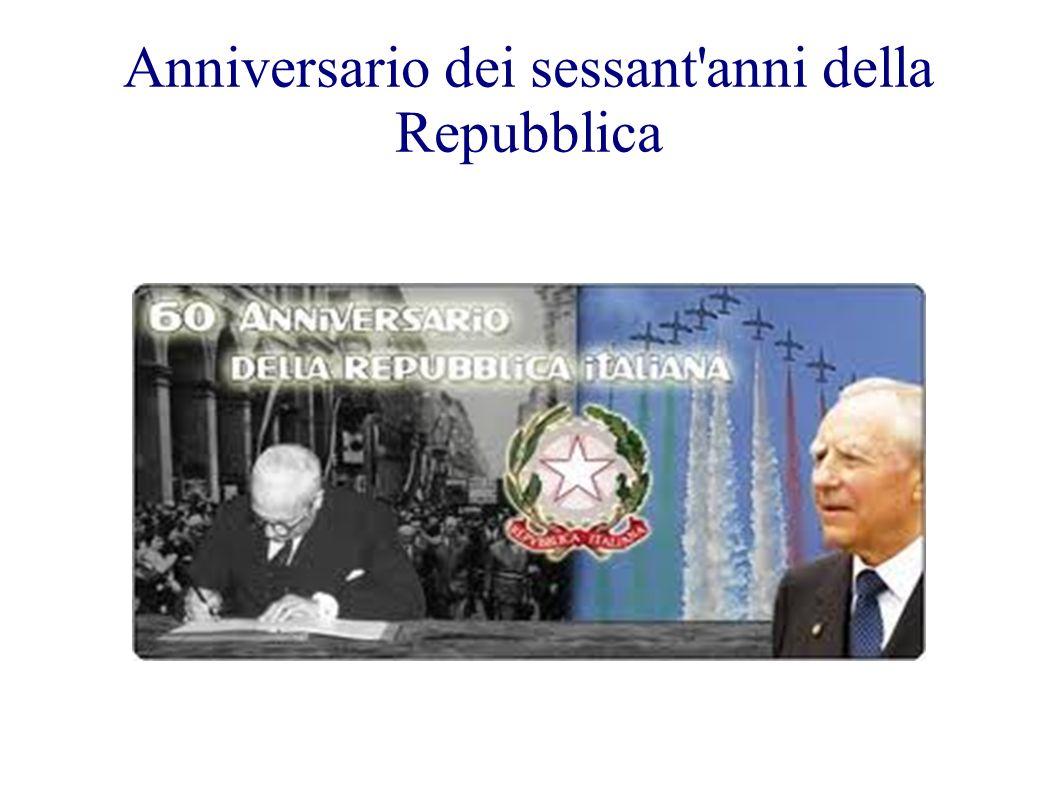 Anniversario dei sessant anni della Repubblica
