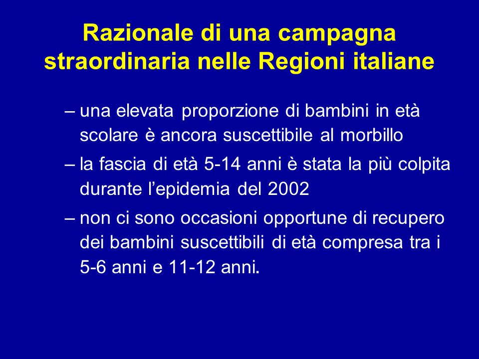 Razionale di una campagna straordinaria nelle Regioni italiane