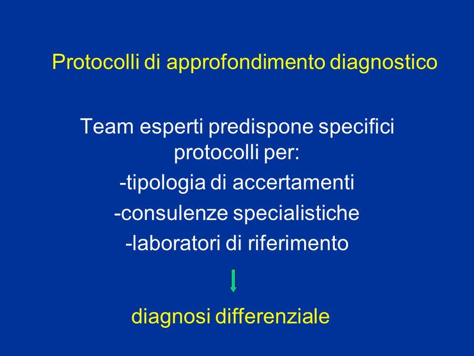 Protocolli di approfondimento diagnostico