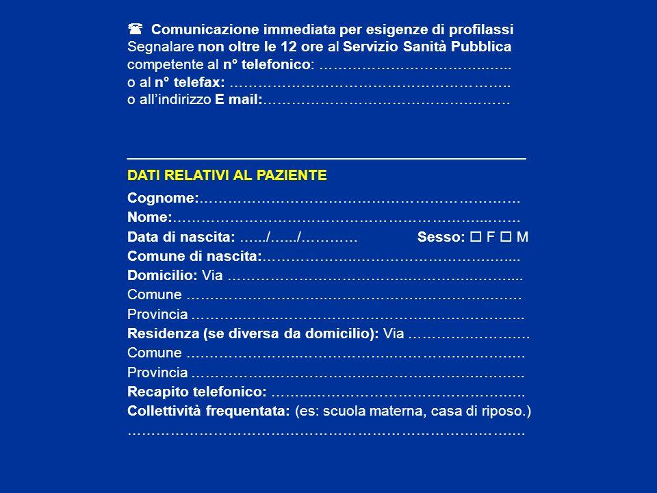  Comunicazione immediata per esigenze di profilassi