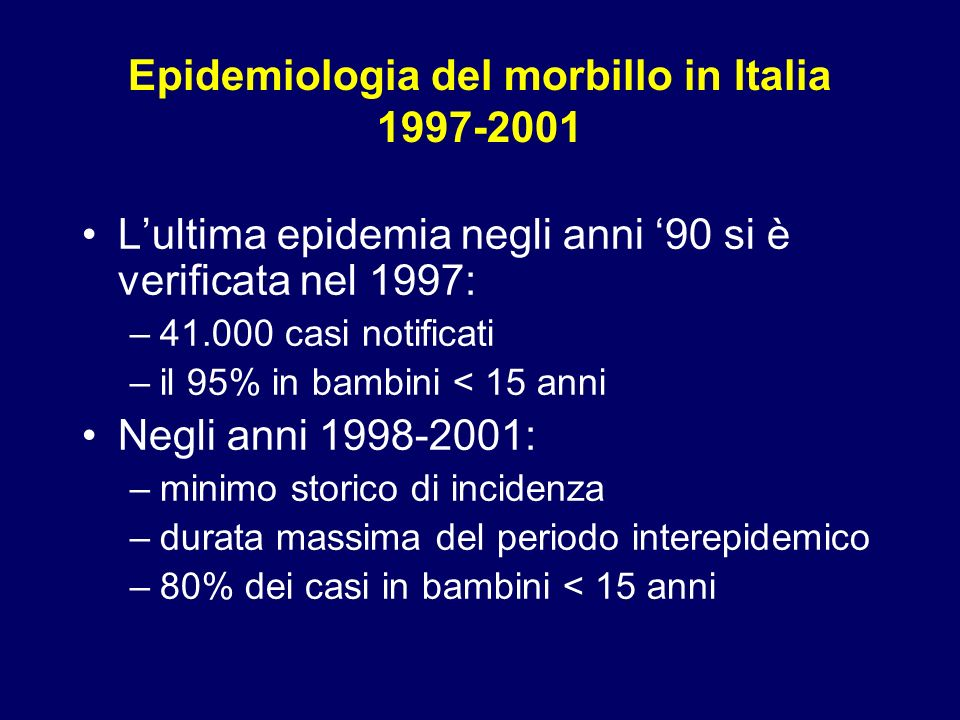 Epidemiologia del morbillo in Italia 1997-2001