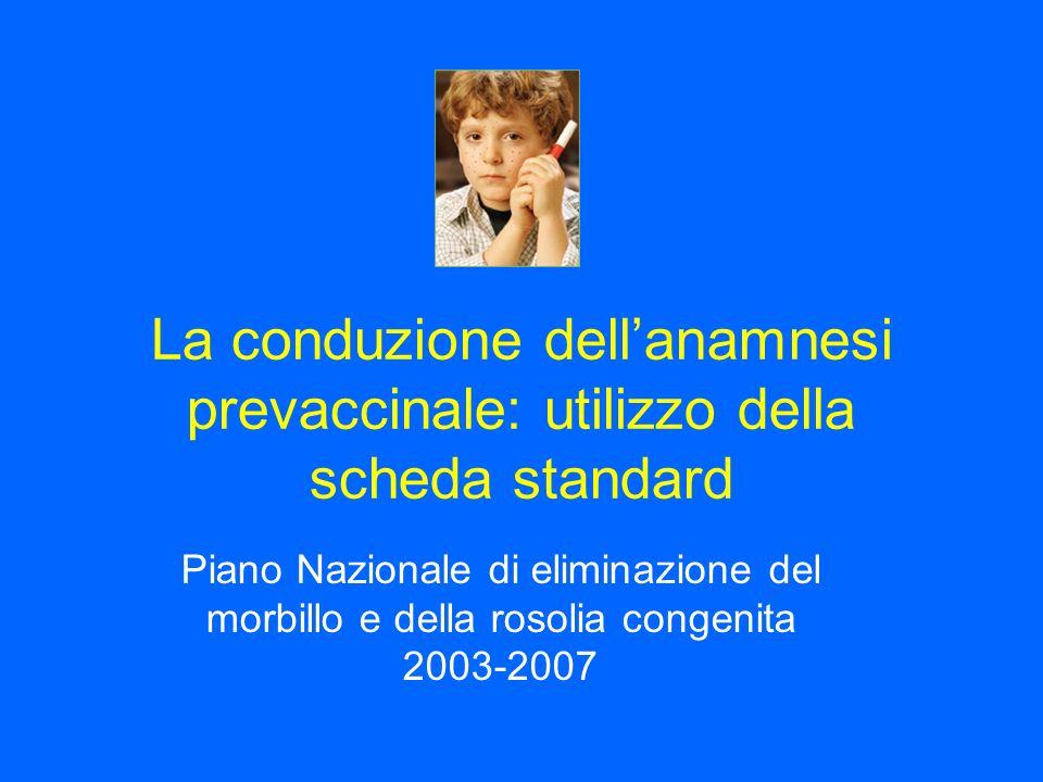 La conduzione dell'anamnesi prevaccinale: utilizzo della scheda standard