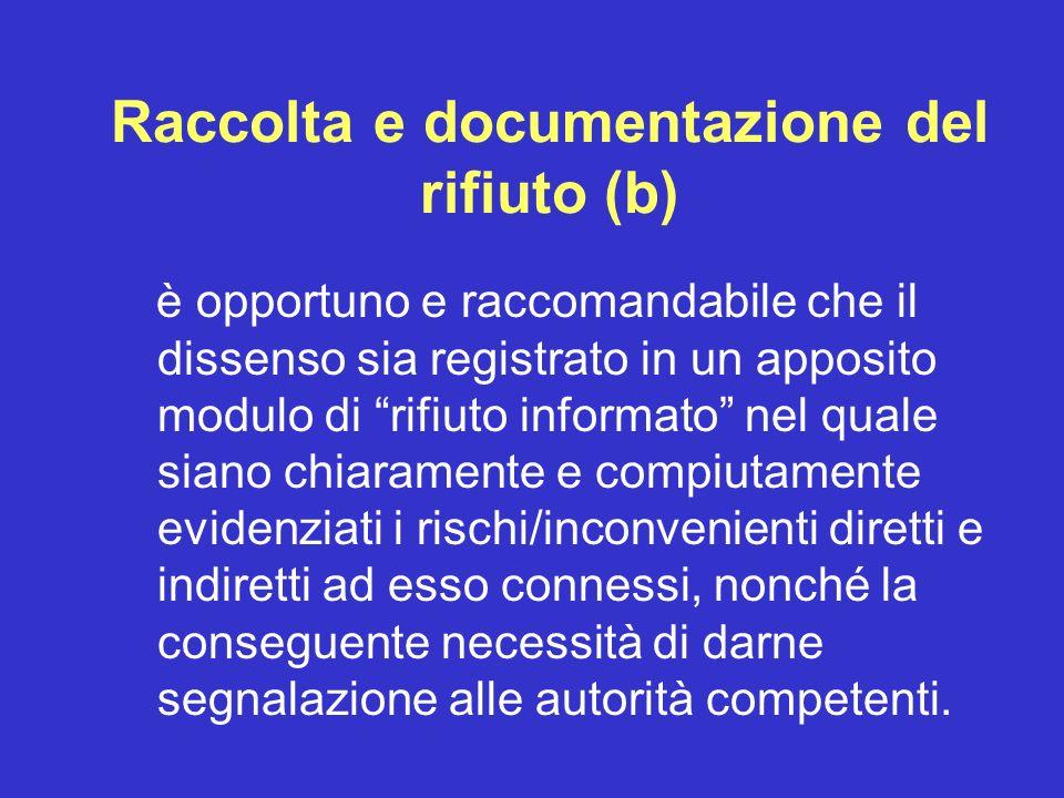 Raccolta e documentazione del rifiuto (b)