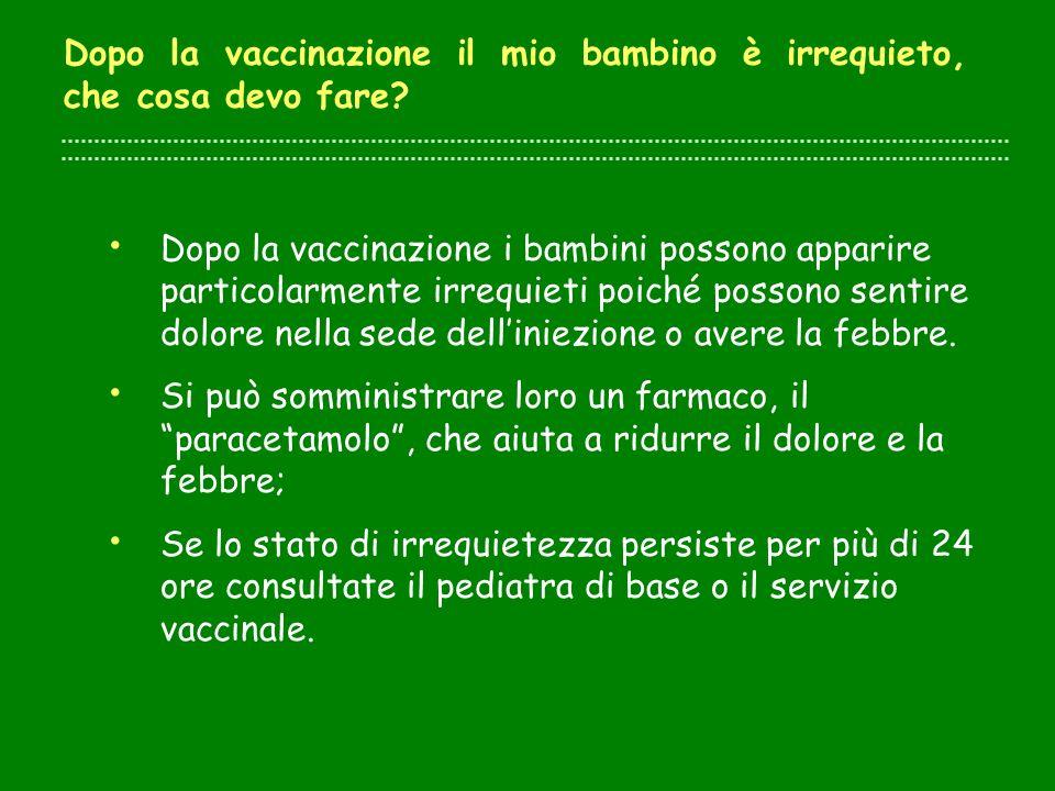 Dopo la vaccinazione il mio bambino è irrequieto, che cosa devo fare
