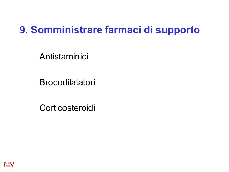 9. Somministrare farmaci di supporto