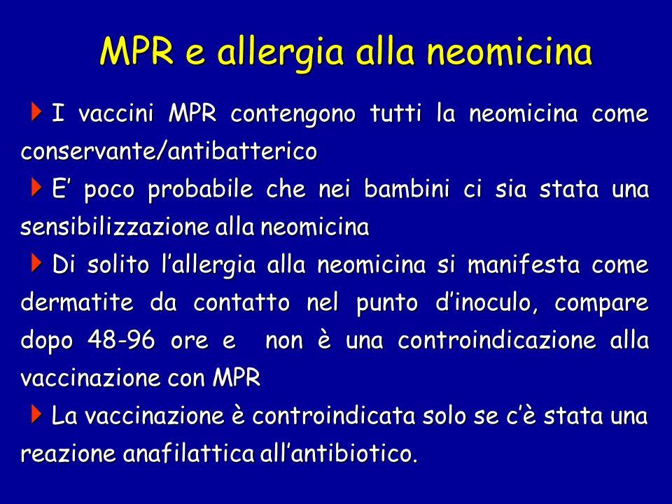 MPR e allergia alla neomicina