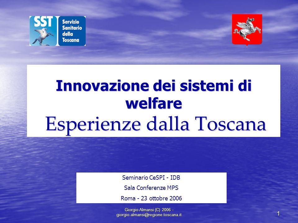 Innovazione dei sistemi di welfare Esperienze dalla Toscana