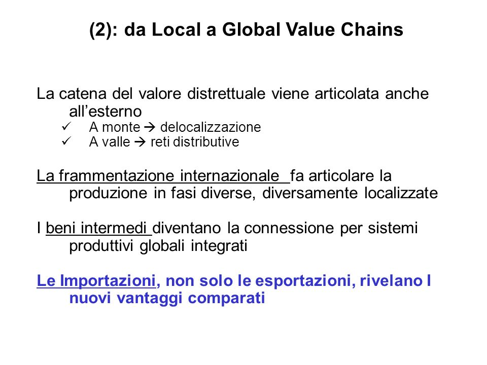 (2): da Local a Global Value Chains
