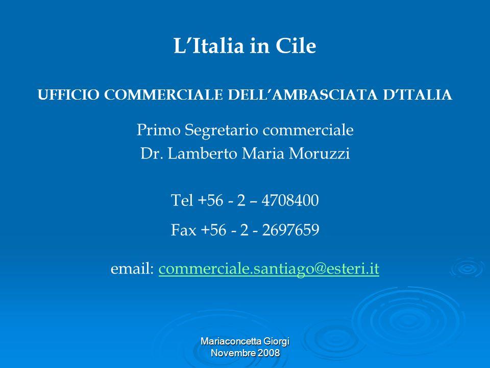 L'Italia in Cile Primo Segretario commerciale