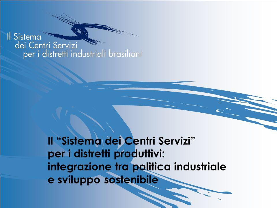 Il Sistema dei Centri Servizi per i distretti produttivi: integrazione tra politica industriale e sviluppo sostenibile