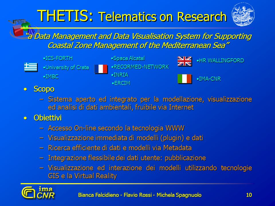 THETIS: Telematics on Research