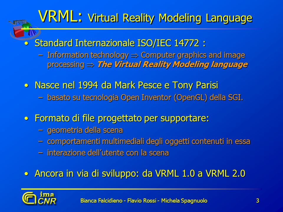 VRML: Virtual Reality Modeling Language