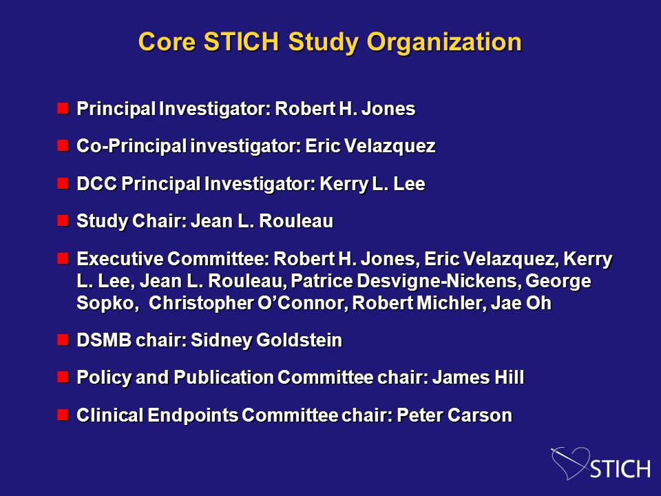 Core STICH Study Organization