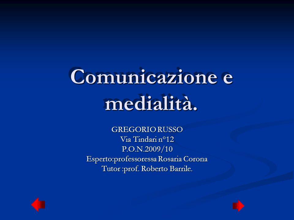Comunicazione e medialità.
