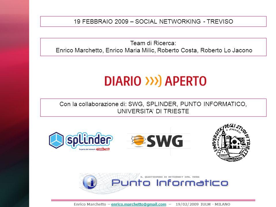 19 FEBBRAIO 2009 – SOCIAL NETWORKING - TREVISO