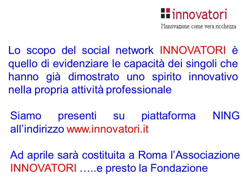 Siamo presenti su piattaforma NING all'indirizzo www.innovatori.it