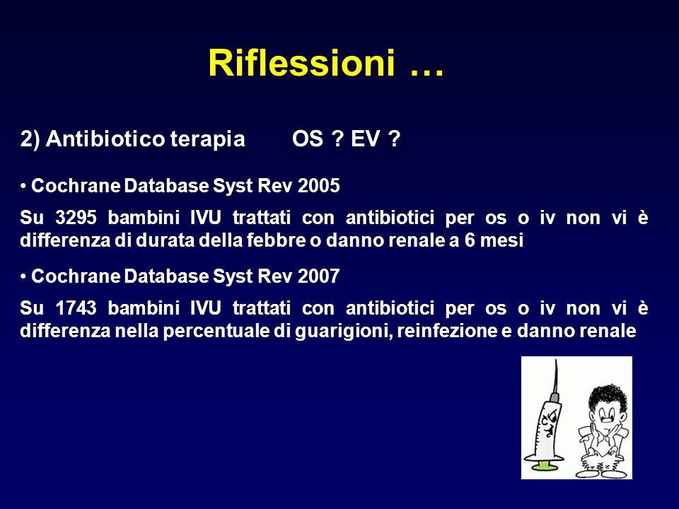 Riflessioni … 2) Antibiotico terapia OS EV