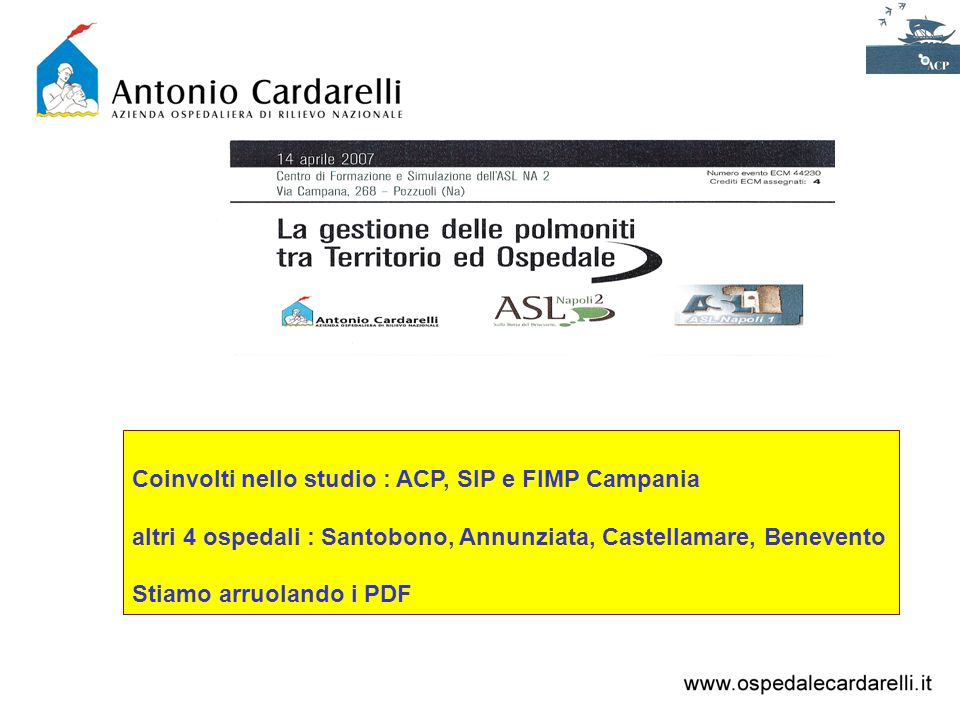 Coinvolti nello studio : ACP, SIP e FIMP Campania