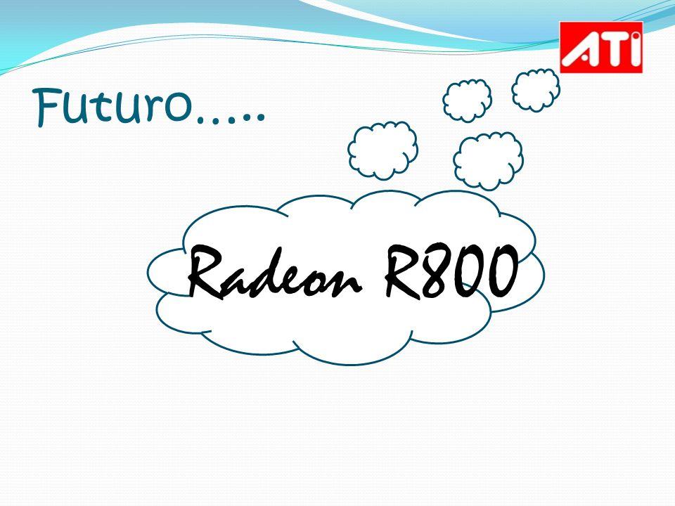 Futuro….. Radeon R800