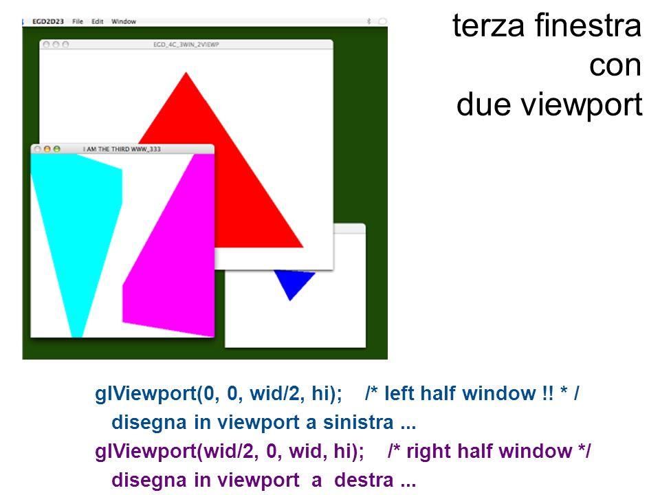 terza finestra con due viewport