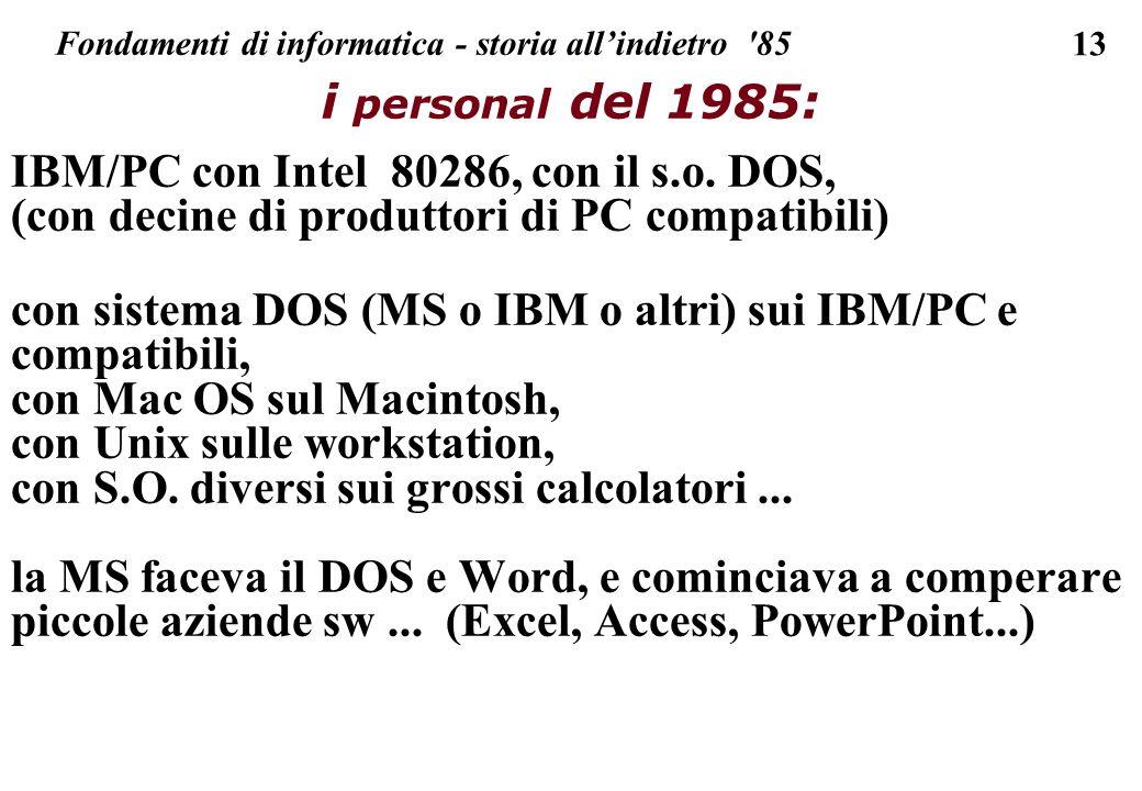 Fondamenti di informatica - storia all'indietro 85