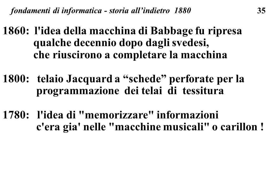 1860: l idea della macchina di Babbage fu ripresa