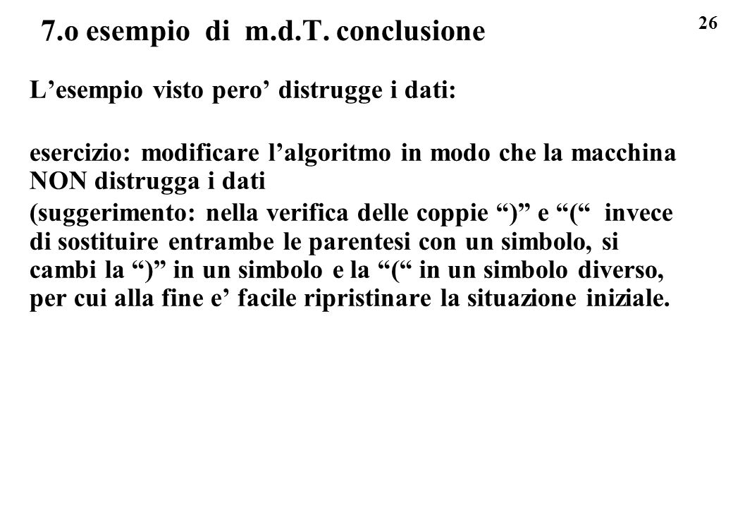 7.o esempio di m.d.T. conclusione
