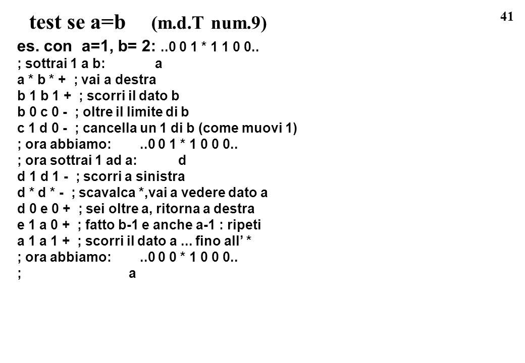 test se a=b (m.d.T num.9) es. con a=1, b= 2: ..0 0 1 * 1 1 0 0..