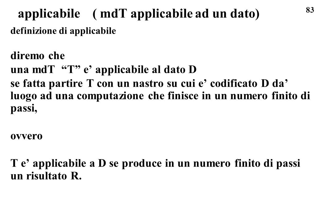 applicabile ( mdT applicabile ad un dato)