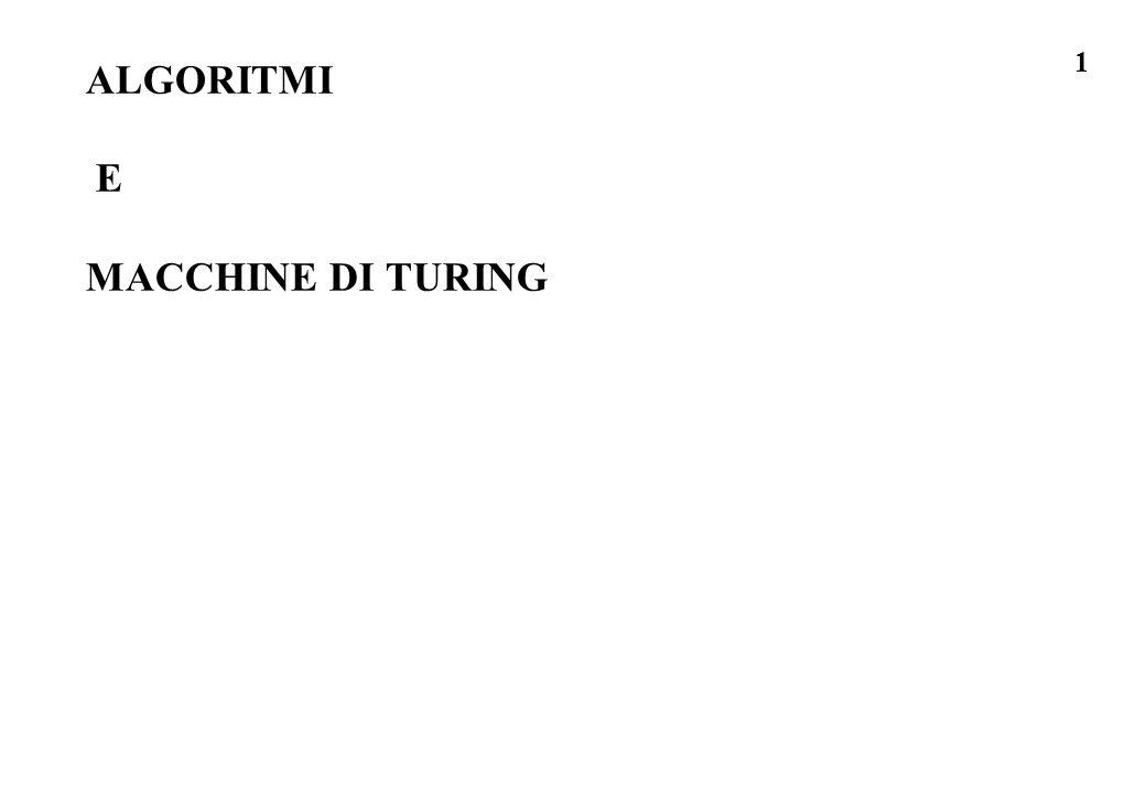 ALGORITMI E MACCHINE DI TURING