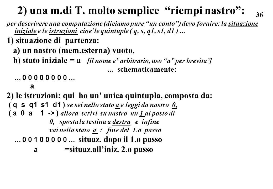 2) una m.di T. molto semplice riempi nastro :