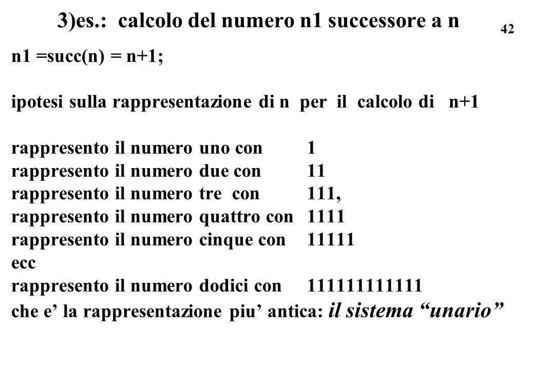 3)es.: calcolo del numero n1 successore a n