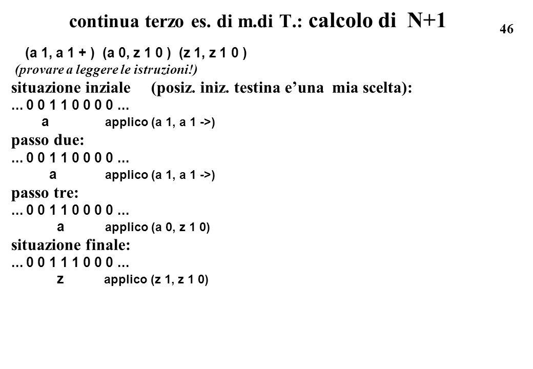 continua terzo es. di m.di T.: calcolo di N+1