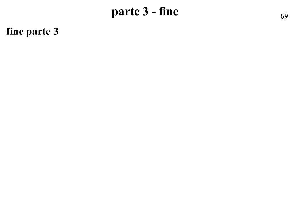 parte 3 - fine fine parte 3